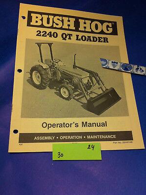 Bush Hog 2240 Qt Loader Operation Assembly Catalog Manual Book