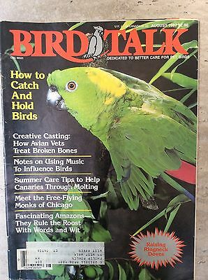 Bird Talk Magazine August 1987 Dedicated to Better Care for Pet Birds