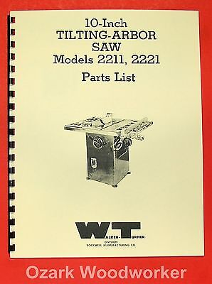 Walker Turner 10 Tilting Arbor Table Saw 2211  2221 Parts Manual 0736