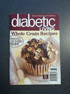 Diabetic Living Whole Grain Recipes Better Homes and Gardens 2007 Mini Mag