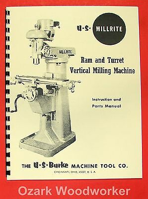 U.s. Burke Millrite Vertical Milling Machine Operator Parts Manual 0727
