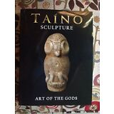 Taino Sculpture, Art Of The Gods, Just Pub. Pre Columbian