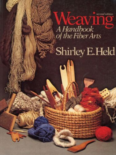 Weaving - History Development Techniques / In-Depth Iluustrated Book