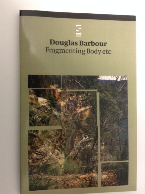 Fragmenting Body etc. by Douglas Barbour (Paperback, 2000)