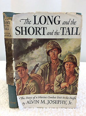 THE LONG AND THE SHORT AND THE TALL - Alvin M. Josephy - 1946 - 1st ed (The Long And The Short And The Tall)