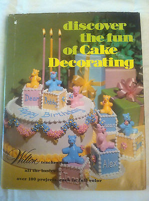 Discover the Fun of Cake Decorating (1979, Hardcover) store#2537