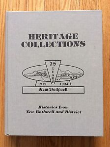 Heritage Collections: 75 Yrs New Bothwell 1919-94