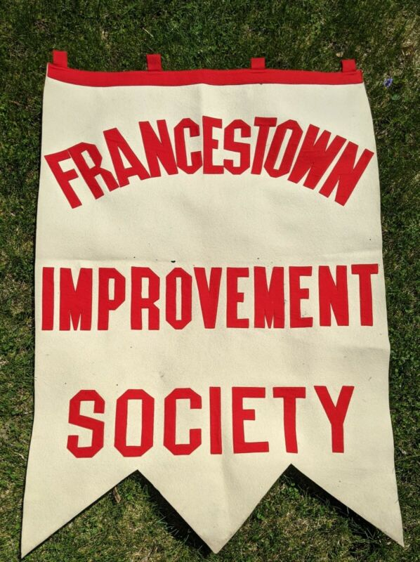 ANTIQUE WOOL BANNER FROM FRANCESTOWN NEW HAMPSHIRE IMPROVEMENT SOCIETY 1920S