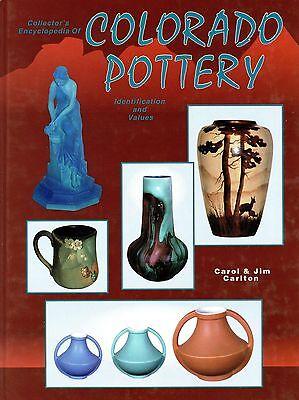 Colorado Art Pottery Van Briggle Coors Broadmoor Denver White Etc. / Scarce Book