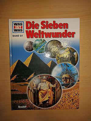 Was ist Was    Die sieben Weltwunder    Band 81