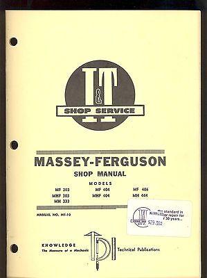 Massey-ferguson Shop Manual Mhf303 Mh333 Mf Mhf404 Mf406 Mh444 Mf-10