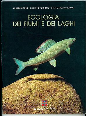 BADINO FORNERIS PEROSINO ECOLOGIA DEI FIUMI E DEI LAGHI EDA 1991 PIEMONTE