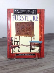 A Connoisseur's Guide to Antique Furniture book by