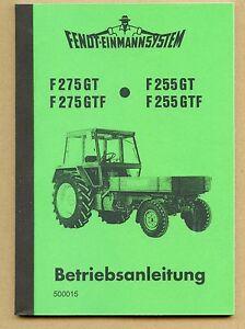 FENDT Geräteträger F 255 GT F 275  GT  Betriebsanleitung Schlepper