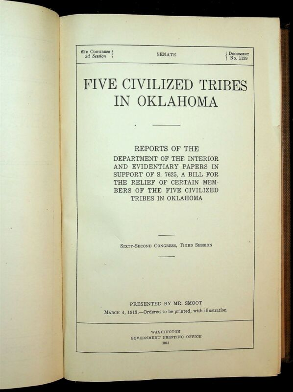 1913 Five Civilized Tribes In Oklahoma Samuel Adams Book Vol. 15 Mr. Smoot
