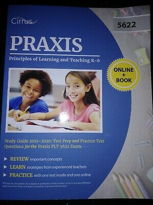 Praxis II Principles of Learning and Teaching K-6 Study Guide 2019-2020: Test