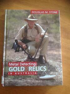 Metal Detecting for Gold & Relics in Australia by Douglas Stone Mandurah Mandurah Area Preview