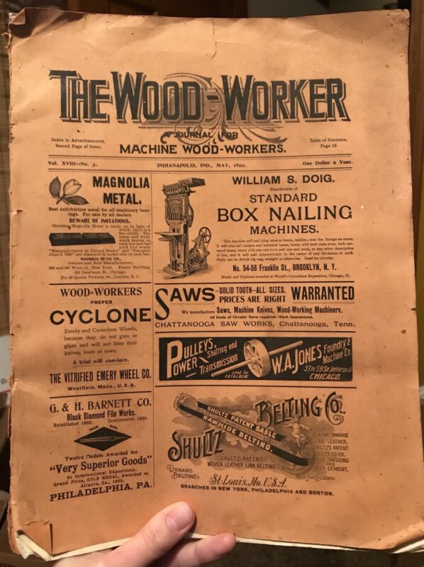 Wood Worker Journal Machine Magazine May 1899 Vintage Saws Metal Indianapolis IN