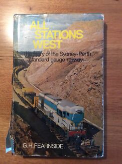 All Stations West: story of the Sydney - Perth Standard Gauge Railway