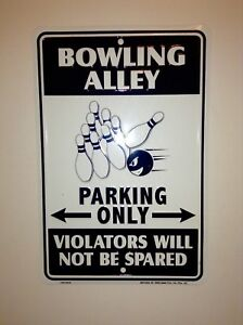 Tin Novelty Sign Bowling Alley Parking Only