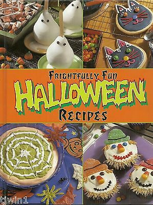 FRIGHTFULLY FUN HALLOWEEN RECIPES HARDBACK COOKBOOK COPYRIGHT 2000 - Fun Halloween Recipes