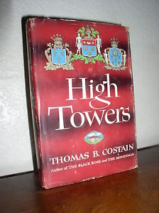 High-Towers-by-Thomas-B-Costain-1949-HC-DJ-BCE