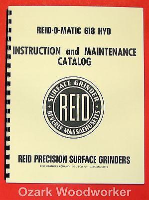 Reid-o-matic 618 Hyd Hyrdraulic Surface Grinder Instructions Parts Manual 0948