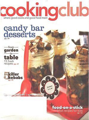 COOKING CLUB Magazine Summer 2013 Candy Bar Desserts Kebabs Kids Food On A Stick