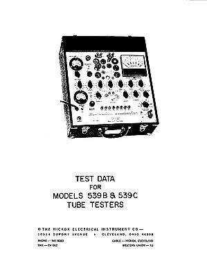 Complete Test Data Book For Hickok 539b 539c Tube Testers 6 Sections 106 Pages