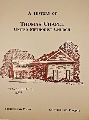 HISTORY THOMAS CHAPEL United Methodist Church Cumberland County CARTERSVILLE, VA