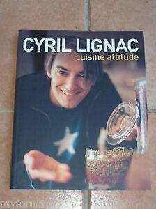 livre de cuisine recettes de cyril lignac cuisine attitude comme neuf ebay. Black Bedroom Furniture Sets. Home Design Ideas