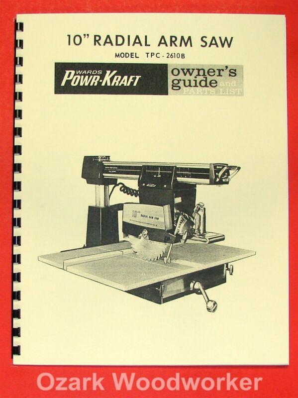 "POWR-KRAFT 10"" Radial Arm Saw TPC-2610B Owner"