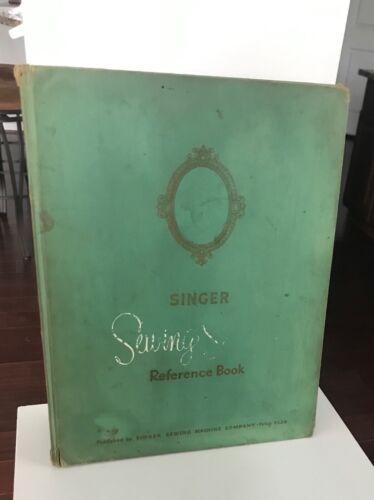 1955 Vintage SINGER SEWING SKILLS REFERENCE BOOK Guide Hardcover Illustrated