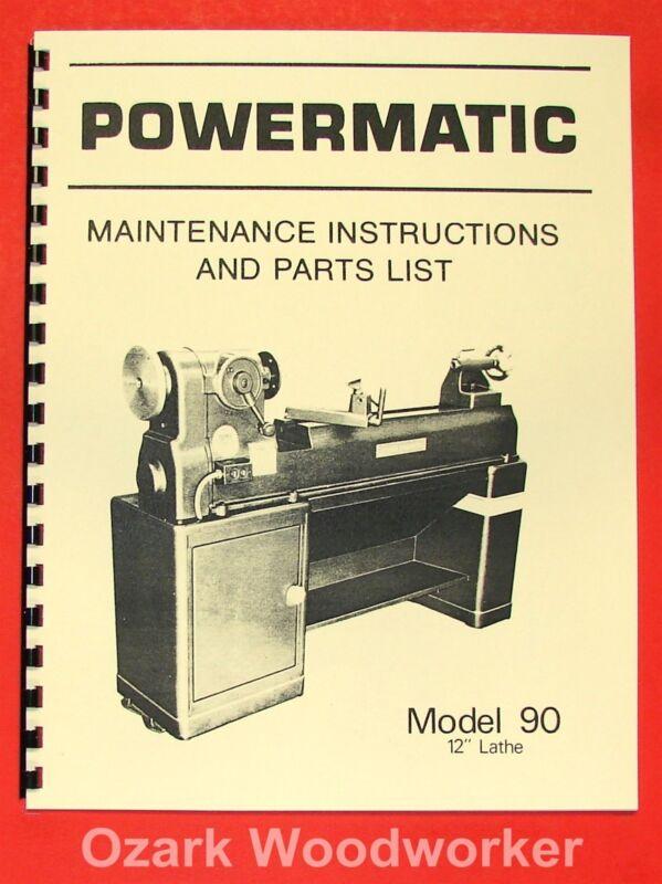 "POWERMATIC M 90 12"" Wood Lathe Operating & Parts Manual 0547"