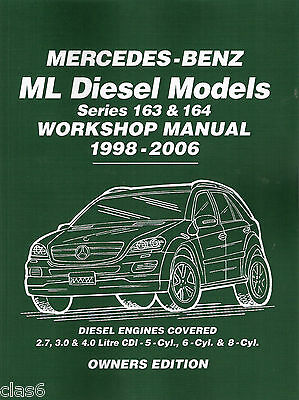 Mercedes Benz ML 163 164 Diesel 2.7 3.0 4.0 CDi Workshop Manual 1998-2006 *NEW