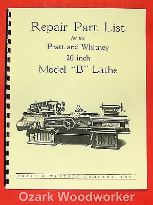 Pratt Whitney 20 Inch Model B Lathe Parts Manual 0564