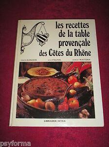 Ancien livre de cuisine les recettes de la table for Cuisine provencale