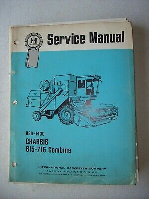 Original International Chassis 615 715 Combine Gss-1430 Service Manual 1972