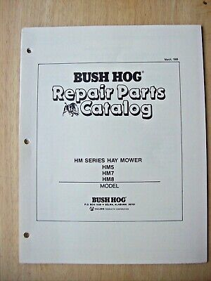 Original Bush Hog Hm5 Hm7 Hm8 Series Hay Mower Parts Catalog Manual