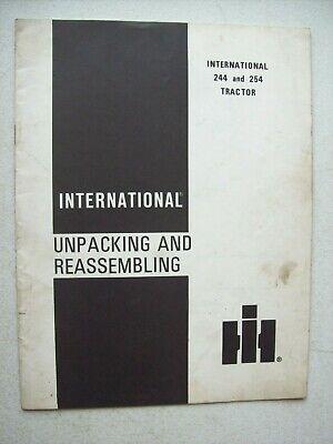 Original International 244 254 Tractor Unpacking Reassembling Manual