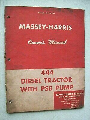 Original Massey Harris 444 Diesel Tractor Psb Pump Owners Operators Manual