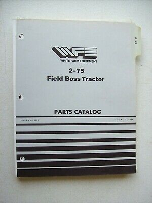 Original White 2-75 Field Boss Tractor Parts Catalog Manual