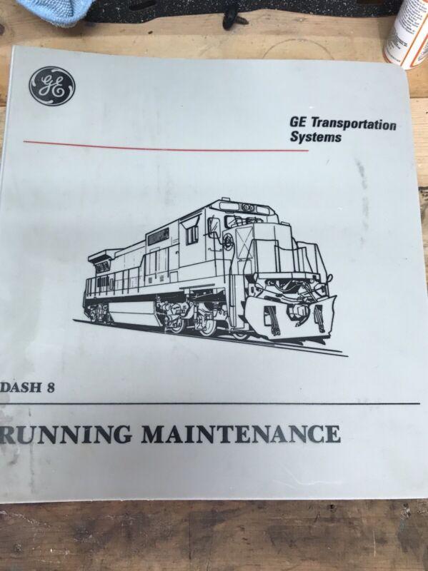 GE DASH-8 Locomotive Running Maintanence Service Manual