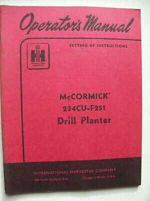 Original International Mccormick 234cu-f251 Drill Planter Operators Manual