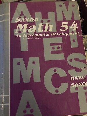 Saxon Math 54:An Incremental Development by John Saxon and