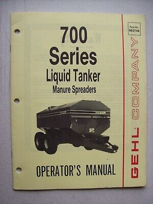 Original Gehl 700 Series Liquid Tanker Manure Spreaders Operators Manual