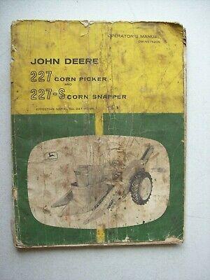 Original John Deere 227 Corn Picker 227-s Corn Snapper Operators Manual