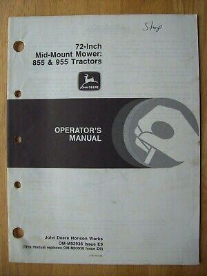Original John Deere 72 Mid Mount Mower 855 955 Tractors Operators Manual