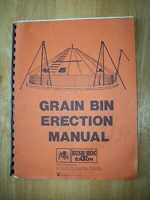 Original Bush Hog Eaton Grain Bin Erection Manual