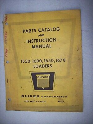 Original Oliver 1550 1600 1650 1678 Loaders Parts Instruction Manual 1965